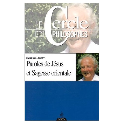 PAROLES DE JESUS ET SAGESSE ORIENTALE