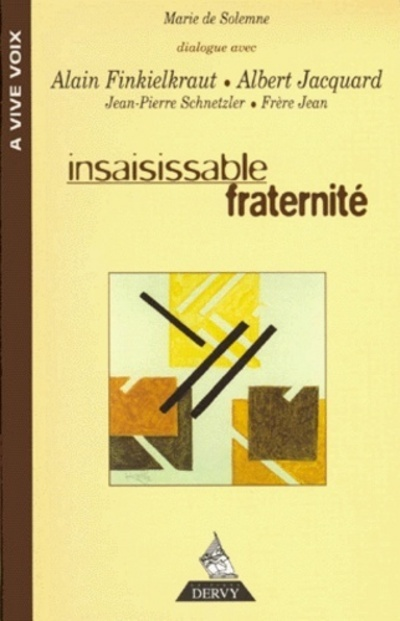 INSAISISSABLE FRATERNITE