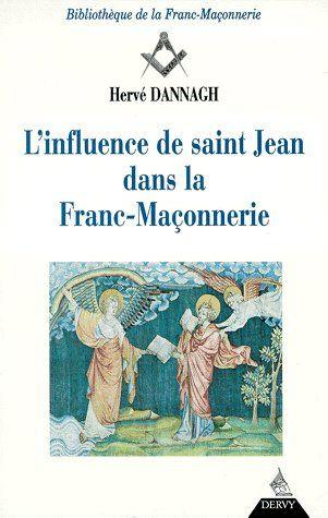 L' INFLUENCE DE SAINT JEAN DANS LA FRANC-MACONNERIE