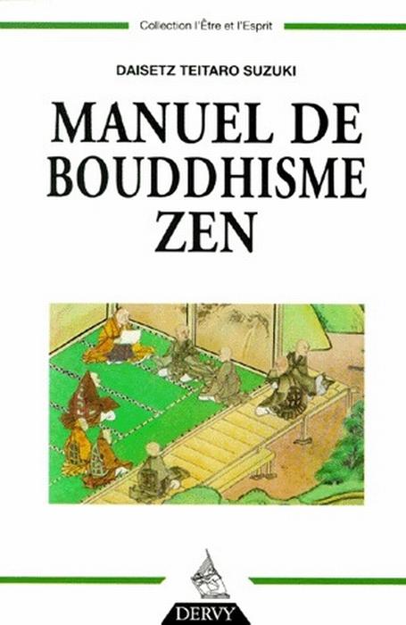MANUEL DE BOUDDHISME ZEN