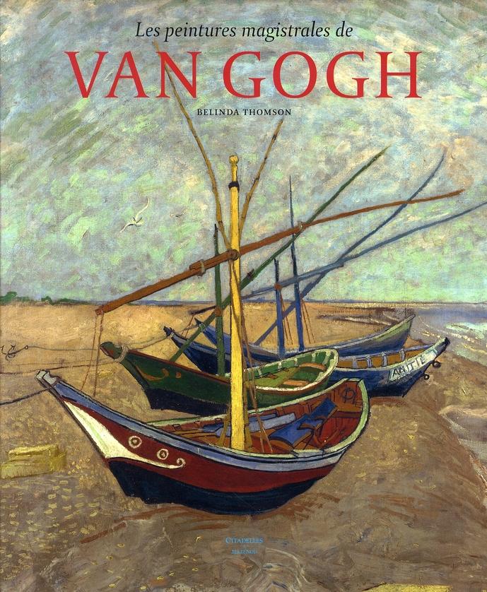 VAN GOGH LES PEINTURES MAGISTRALES