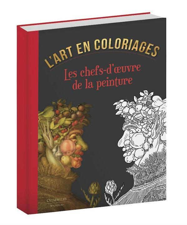 L'ART EN COLORIAGES - LES CHEFS-D'OEUVRE DE LA PEINTURE