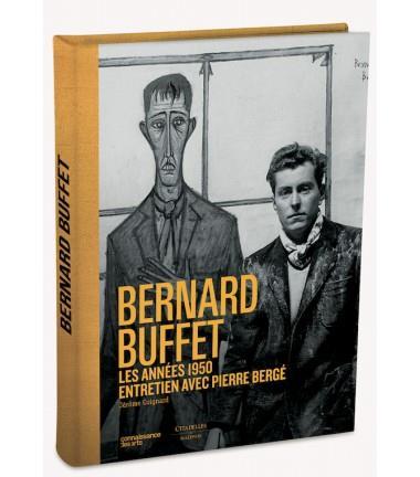 BERNARD BUFFET - LES ANNEES BERGER
