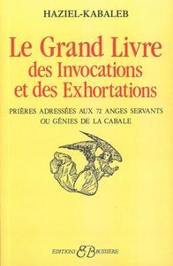 LE GRAND LIVRE DES INVOCATIONS ET DES EXHORTATIONS