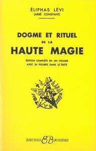 DOGMES ET RITUELS DE LA HAUTE MAGIE