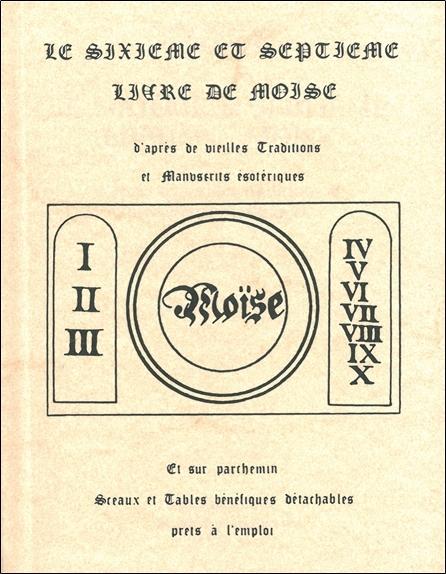 LE SIXIEME ET SEPTIEME LIVRE DE MOISE
