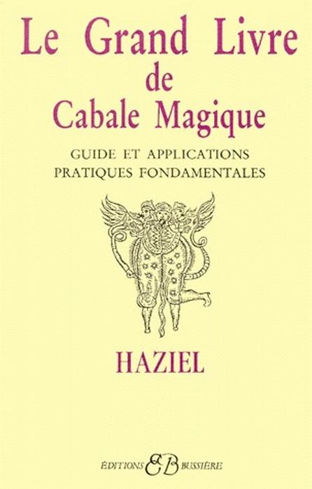 LE GRAND LIVRE DE CABALE MAGIQUE