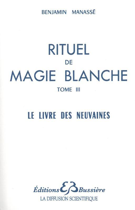 RITUEL DE MAGIE BLANCHE - T. 3