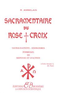 SACRAMENTAIRE DU ROSE+CROIX