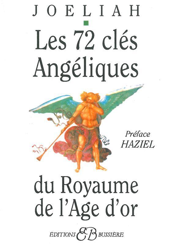 LES 72 CLES ANGELIQUES