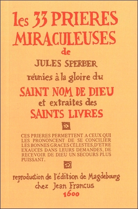LES 33 PRIERES MIRACULEUSES