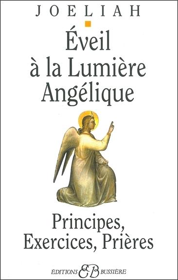 EVEIL A LA LUMIERE ANGELIQUE