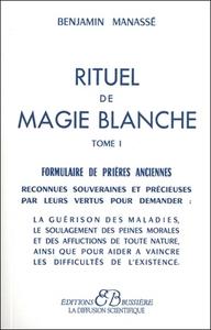 RITUEL DE MAGIE BLANCHE - T. 1