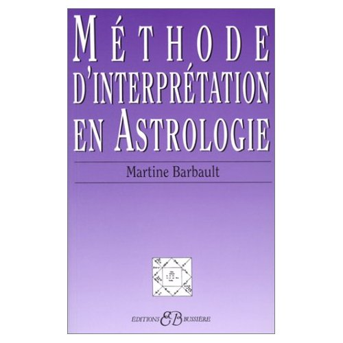 METHODE D'INTERPRETATION EN ASTROLOGIE