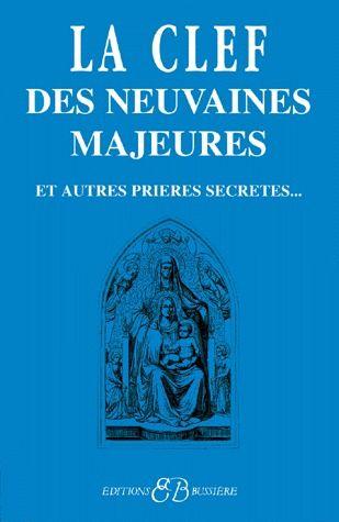 LA CLEF DES NEUVAINES MAJEURES