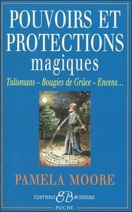 POUVOIRS ET PROTECTIONS MAGIQUES