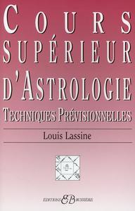 COURS SUPERIEUR D'ASTROLOGIE - TECHNIQUES PREVISIONNELLES