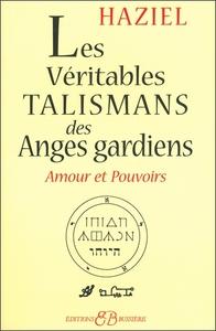 VERITABLES TALISMANS DES ANGES GARDIENS