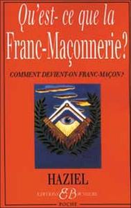 QU'EST-CE-QUE LA FRANC-MACONNERIE ?