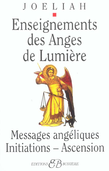 ENSEIGNEMENTS DES ANGES DE LUMIERE