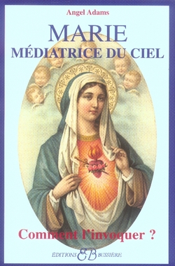MARIE - MEDIATRICE DU CIEL