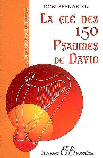 LA CLE DES 150 PSAUMES DE DAVID