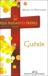 LES 30 PLUS PUISSANTES PRIERES POUR GUERIR
