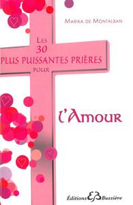 LES 30 PLUS PUISSANTES PRIERES POUR L'AMOUR
