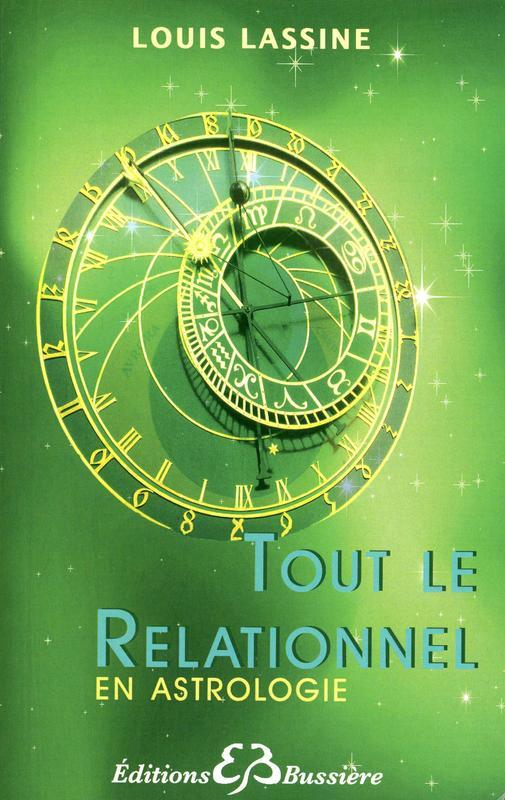 TOUT LE RELATIONNEL EN ASTROLOGIE