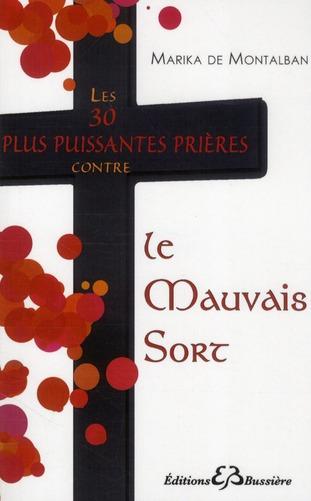 LES 30 PLUS PUISSANTES PRIERES CONTRE LE MAUVAIS SORT