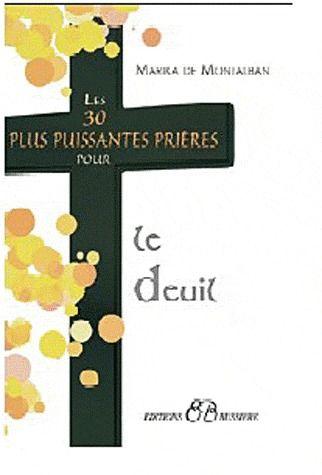 LES 30 PLUS PUISSANTES PRIERES POUR LE DEUIL
