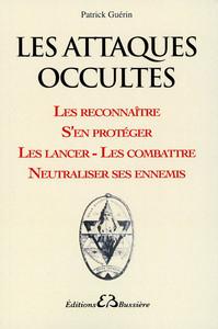 LES ATTAQUES OCCULTES - LES RECONNAITRE...