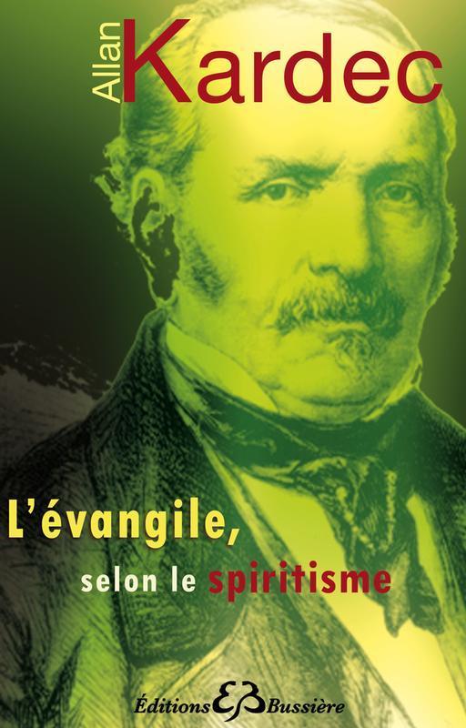L'EVANGILE, SELON LE SPIRITISME