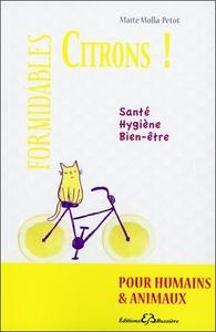 FORMIDABLES CITRONS ! SANTE - HYGIENE - BIEN-ETRE
