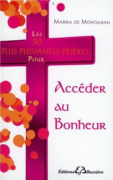 LES 30 PLUS PUISSANTES PRIERES POUR ACCEDER AU BONHEUR