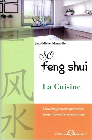 SO FENG SHUI - LA CUISINE