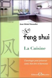 SO FENG SHUI - LA CUISINE