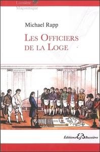 LES OFFICIERS DE LA LOGE