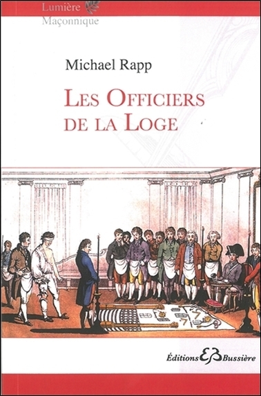LES OFFICIERS DE LA LOGE