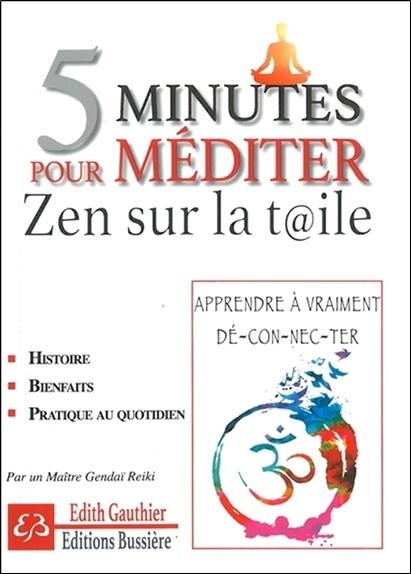 5 MINUTES POUR MEDITER - ZEN SUR LA TOILE