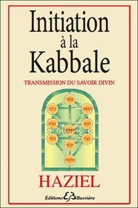 INITIATION A LA KABBALE - TRANSMISSION DU SAVOIR DIVIN