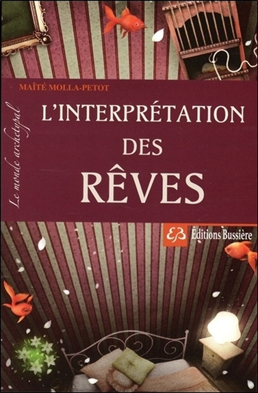 L'INTERPRETATION DES REVES - LE MONDE ARCHETYPAL