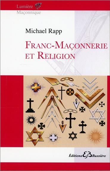 FRANC-MACONNERIE ET RELIGION