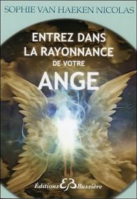 ENTREZ DANS LA RAYONNANCE DE VOTRE ANGE
