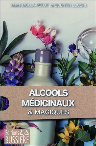 ALCOOLS MEDICINAUX ET ALCOOLS MAGIQUES