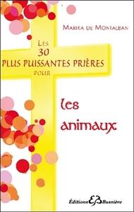 LES 30 PLUS PUISSANTES PRIERES POUR LES ANIMAUX