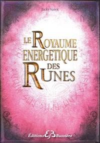 LE ROYAUME ENERGETIQUE DES RUNES