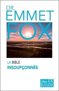LA BIBLE INSOUPCONNEE