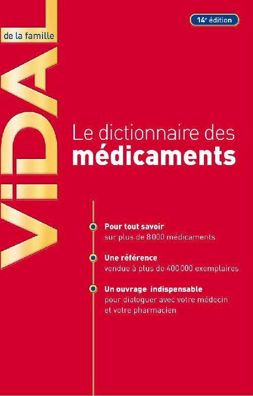 LE DICTIONNAIRE DES MEDICAMENTS VIDAL DE LA FAMILLE (14E ED)