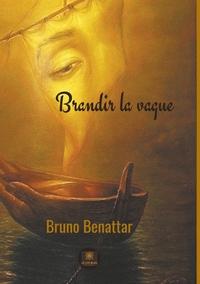 BRANDIR LA VAGUE